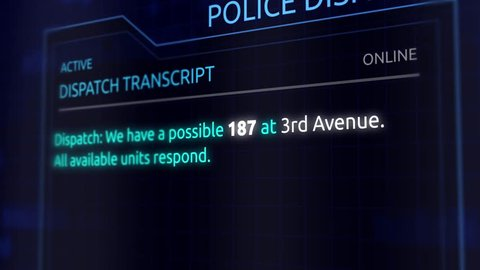 Virtual Police Dispatch Transcript Graphics Interface - Code 187 - Homicide Murder