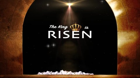 King Jesus Is Risen From The Dead