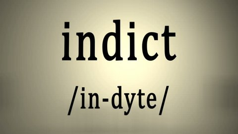 This animation includes a definition of the word indict.