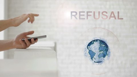 Hands launch the Earth's hologram and Refusal text. Man with future technology phone is showing a 3d projection on a modern white background