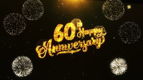 60th Happy Anniversary Text Greeting and Wishes card Made from Glitter Particles From Golden Firework display on Black Night Motion Background. for celebration, party, greeting card, invitation card.