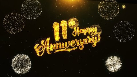 11th Happy Anniversary Text Greeting and Wishes card Made from Glitter Particles From Golden Firework display on Black Night Motion Background. for celebration, party, greeting card, invitation card.