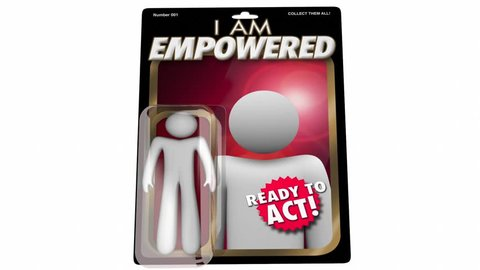 Empowered Powerful Empowerment Action Figure 3d Animation