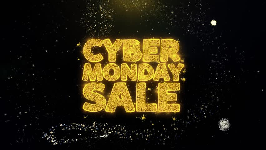 Cyber Monday Sale Written Gold Glitter Particles Spark Exploding Fireworks Display 4K . Greeting card, Celebration, Party Invitation, calendar, Gift, Events, Message, Holiday, Wishes Festival .