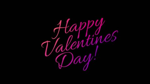 Happy valentine`s day writing effect animation. Calligraphy motion graphics. Handwritten lettering. Isolated on dark background. Available in 4K FullHD and HD video 2D render footage.