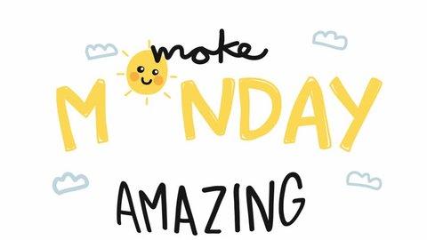 Make Monday amazing cute sun smile cartoon