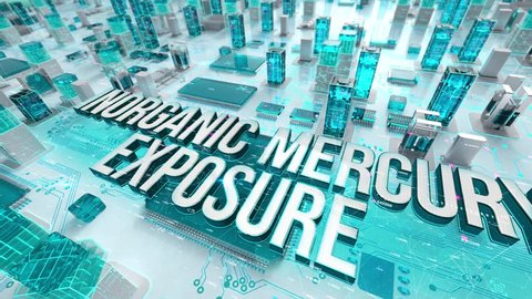 Inorganic Mercury Exposure with medical digital technology concept