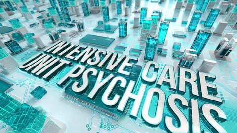 Intensive Care Unit Psychosis with medical digital technology concept