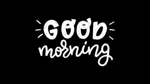 Animated lettering text Good Morning on transparent background. Motion graphic with inspirational inscription for starting new day in a perfect mood. Video of hand drawn welcoming phrase alpha channel
