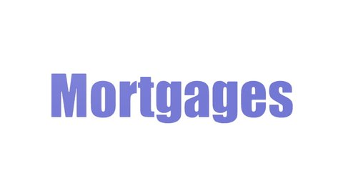 Mortgages Wordcloud Animated Isolated On White