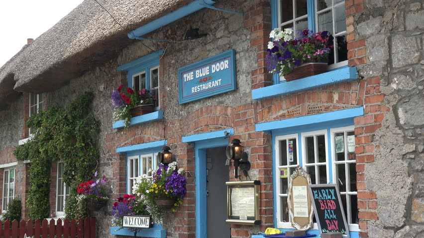 ADARE, COUNTY LIMERICK/IRELAND   JULY 15, 2015: The Blue Door Restaurant. .  Renowned As One Of Irelandu0027s Prettiest Villages, Adare Is Designated As A  ...