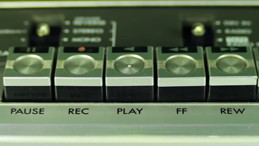 Pushing Button on a Tape Recorder, Play, Stop, Rec, ff, Rew, Pause