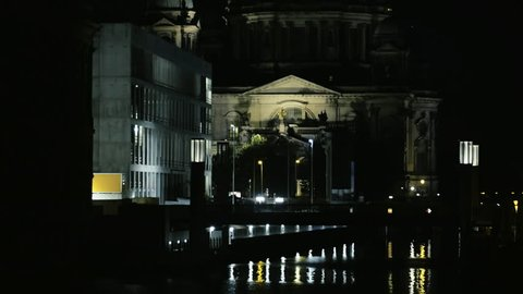 Berlin Dome Cathedral at Night  Pan starting from the river Spree to the top of the Cathedral, in this Dome the former german royal family is buried.