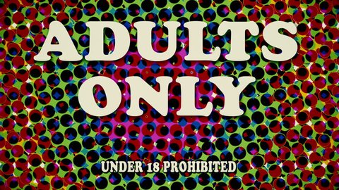 Adults only warning animation, in the style of retro vintage animation as seen in grindhouse cinema theaters from the 1960's-1980's.