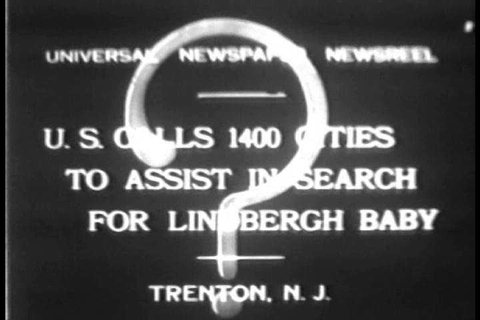 CIRCA 1930s - The United States calls on 1400 cities to help in the search for baby Charles A. Lindbergh Jr., kidnapped from his home in New Jersey, in 1932.