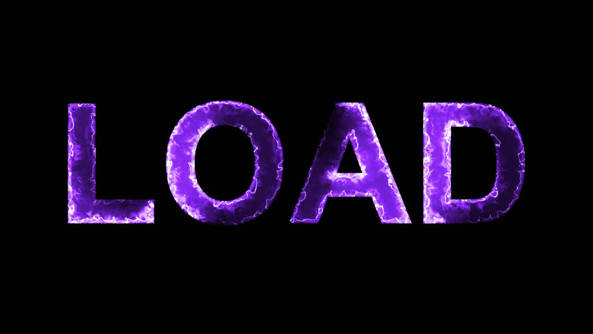 Luminous and shimmering haze inside the letters of the word LOAD. Transparent, Alpha channel