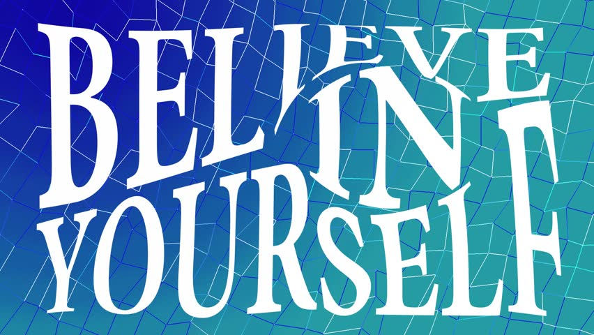 Believe in yourself white lettering inscription on a blue and green background | Shutterstock HD Video #32625886