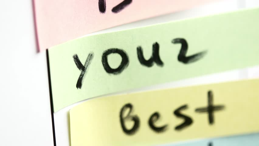 Stickers on the planning board. Today is your best day. Motivating mood