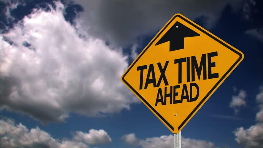 Tax time ahead roadsign.