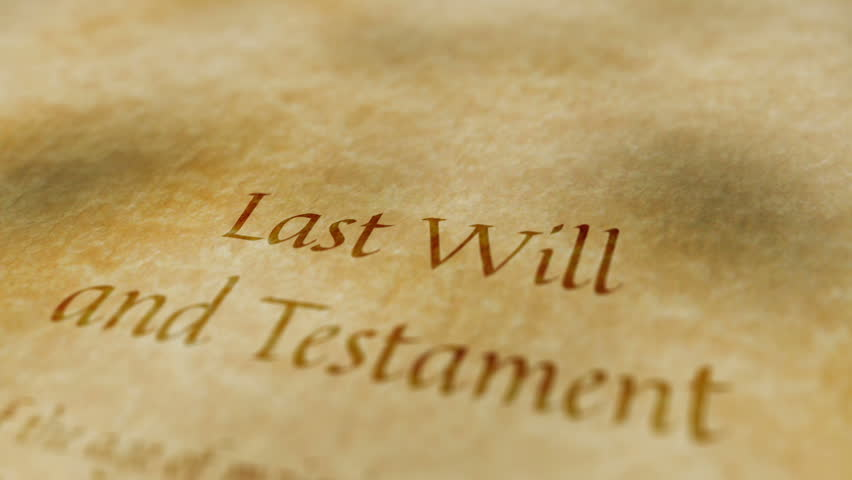 Scrolling contents of a document that is titled to be the last will and testament that is written on old vintage paper.